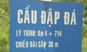 Những tên cầu độc, lạ chỉ có ở Việt Nam