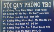 Những bảng nội quy phòng trọ 'độc nhất vô nhị' ở Việt Nam