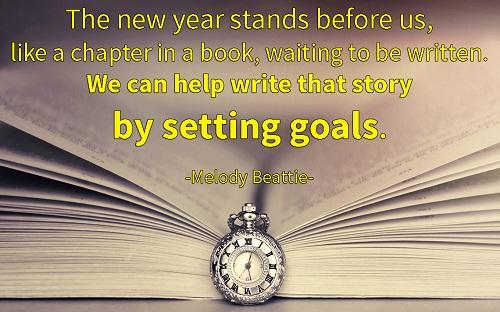 The new year stands before us, like a chapter in a book, waiting to be written. We can help write that story by setting goals. Năm mới đứng trước mặt chúng ta như một chương sách đang chờ được viết. Chúng ta có thể viết câu chuyện ấy bằng cách đặt ra các mục tiêu.