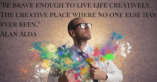 Be brave enough to live life creatively. The creative place is where no one else has ever been. Hãy dũng cảm có một cuộc sống sáng tạo. Sáng tạo là nơi chưa ai từng đặt chân đến.