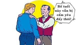 Bố cũng bị cấm yêu