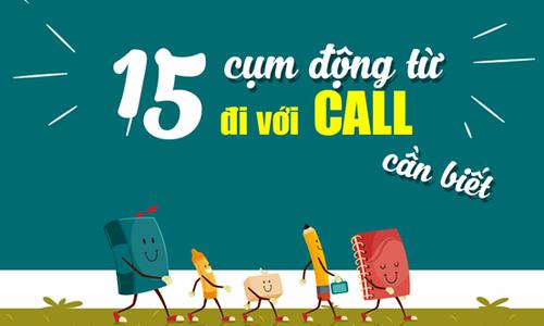 15 cụm động từ thường đi với 'call'
