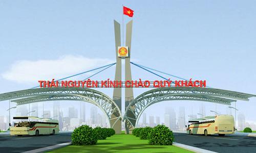 Thái Nguyên dự kiến xây cổng chào hơn 15 tỷ đồng