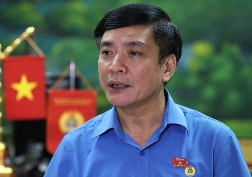Ông Bùi Văn Cường, Chủ tịch Tổng Liên đoàn Lao động Việt Nam. Ảnh:Gia Chính.