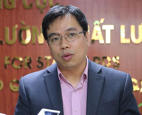 Ông Nguyễn Nam Hải, Phó tổng cục trưởng Tổng cục TCĐLCL. Ảnh: N. Hiển.